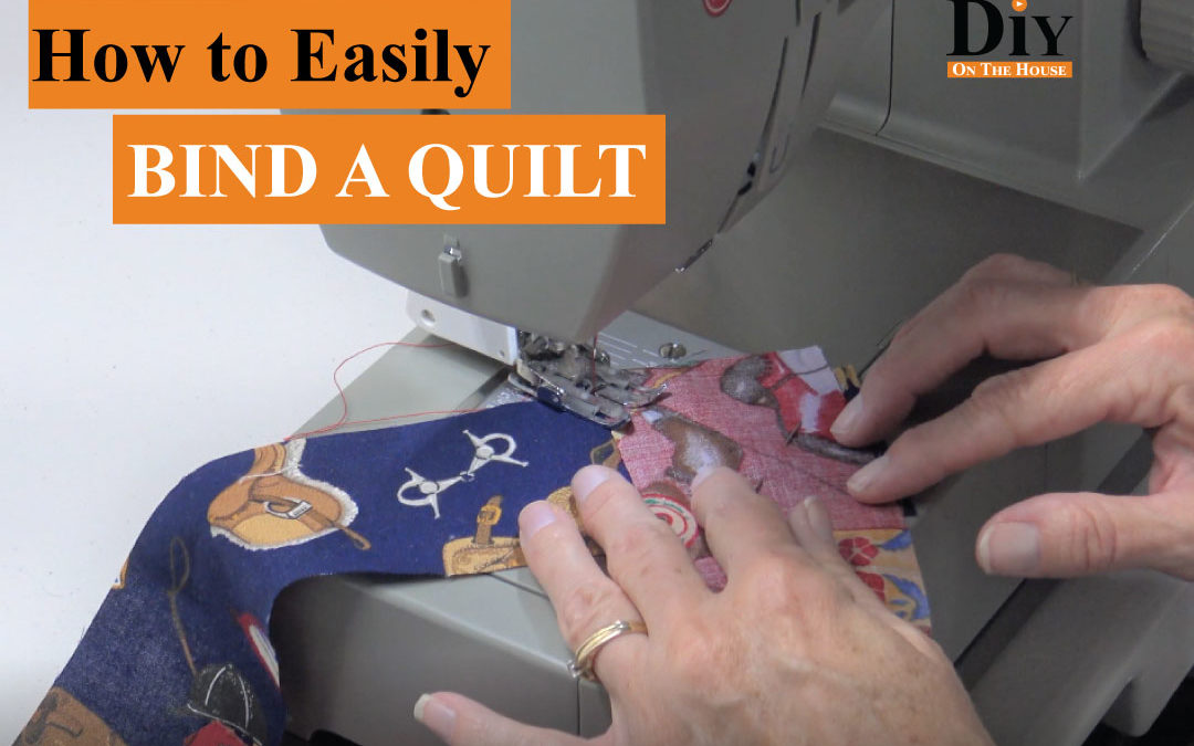 How to Bind a Quilt