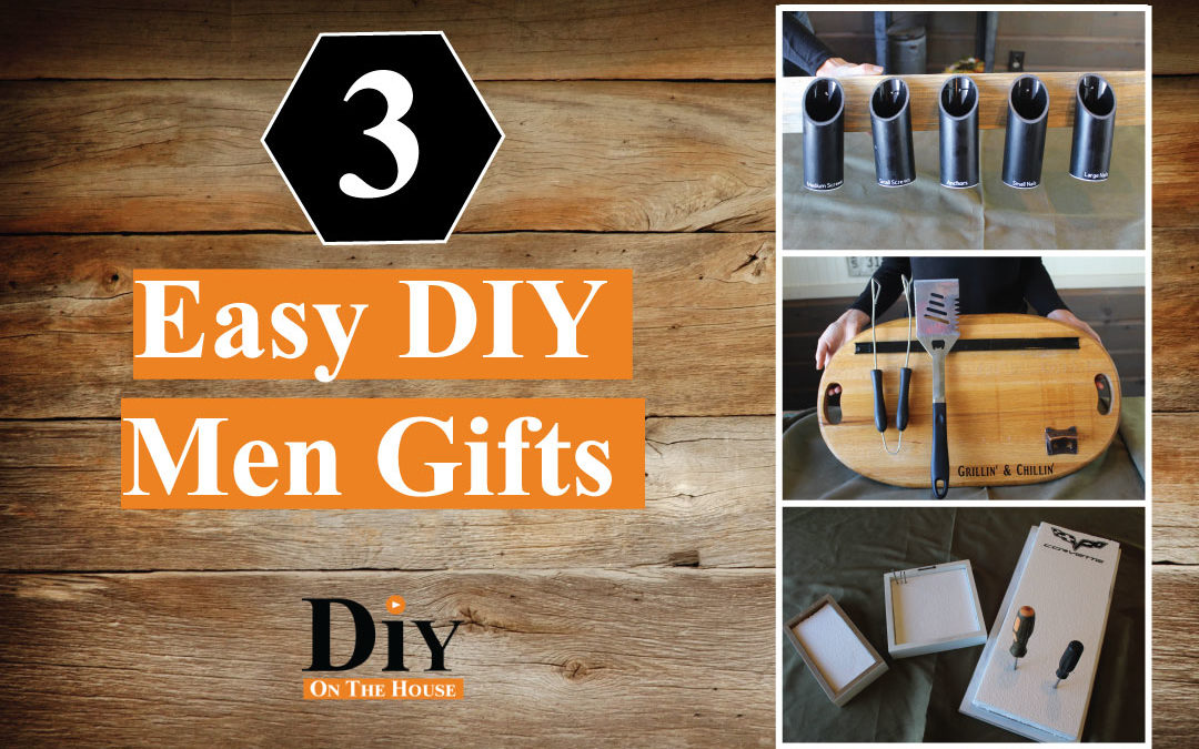 3 EASY Gifts to Make Men