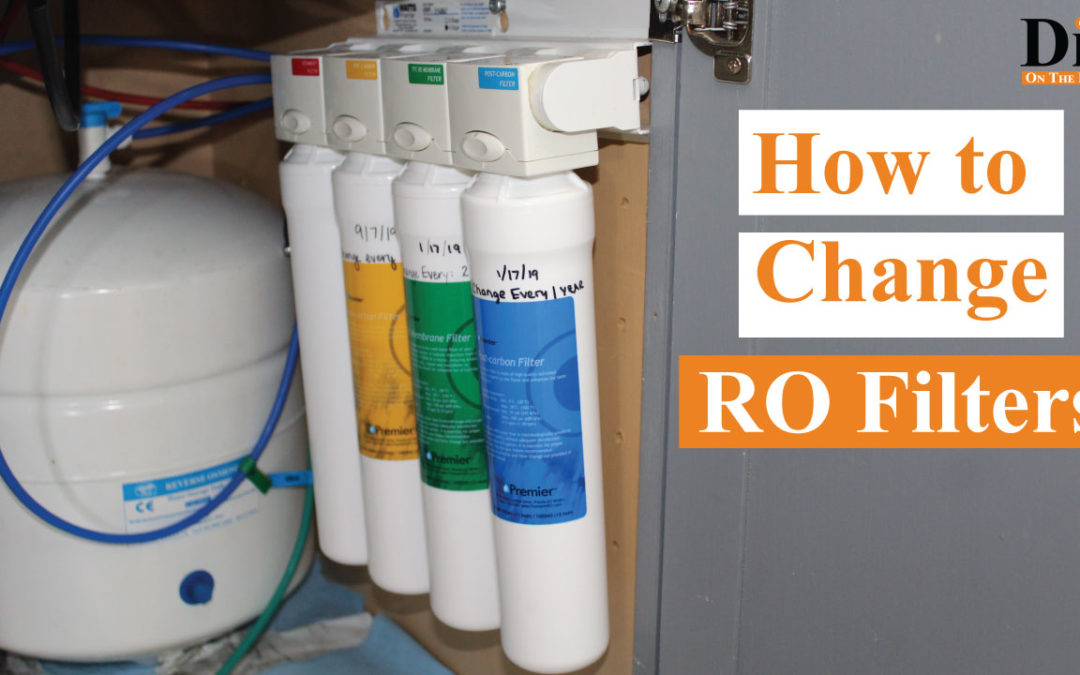 How to Change RO Filters – Quick and Easy!